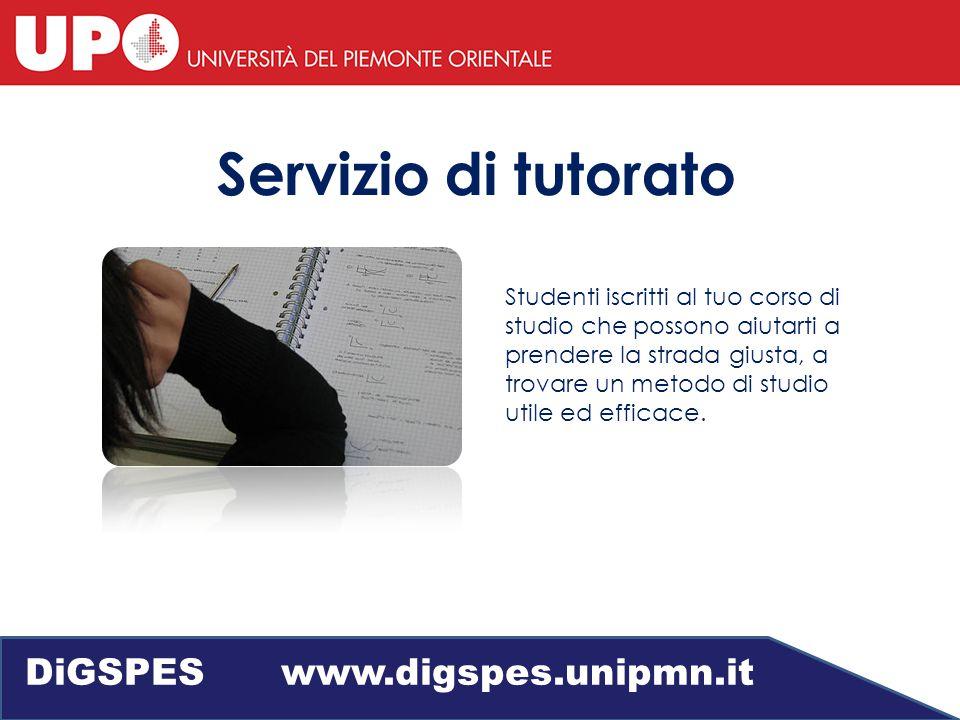 Servizio di tutorato Studenti iscritti al tuo corso di studio che possono aiutarti a prendere la strada giusta, a trovare un metodo di studio utile ed efficace.
