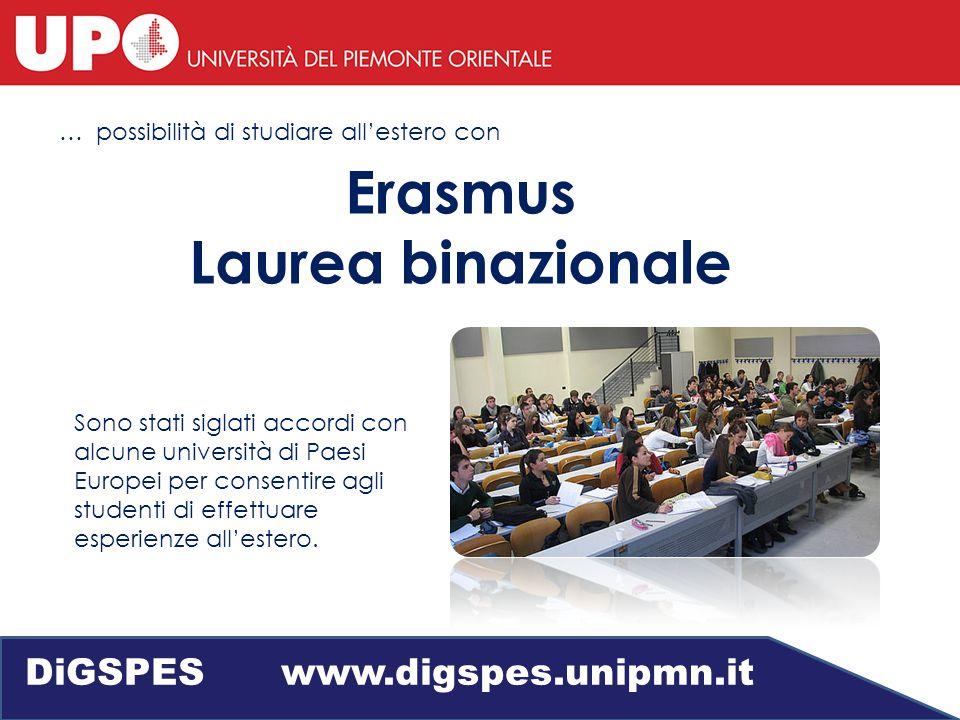 … possibilità di studiare all'estero con Sono stati siglati accordi con alcune università di Paesi Europei per consentire agli studenti di effettuare esperienze all'estero.