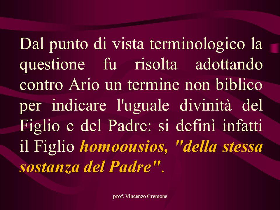 prof. Vincenzo Cremone homoousios,