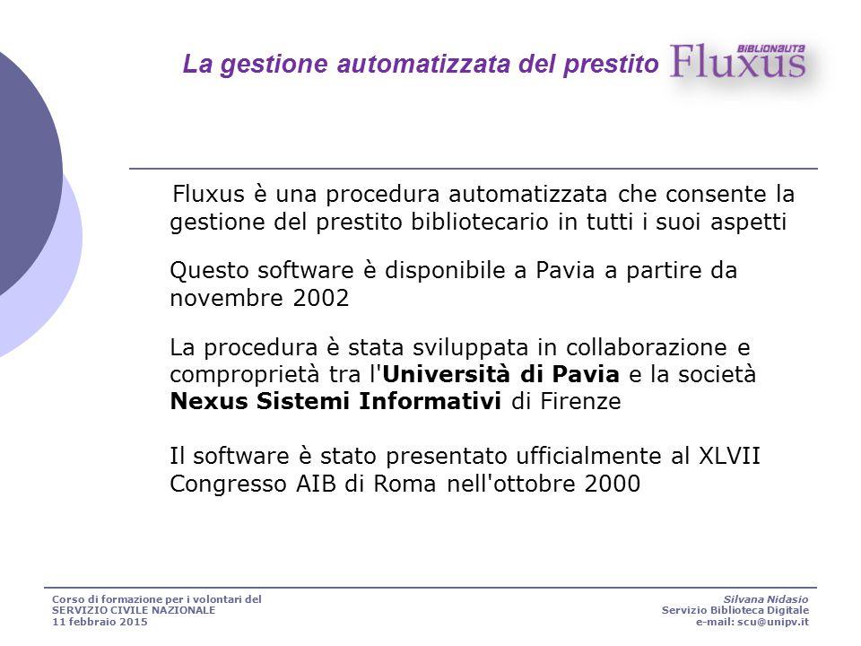 Fluxus è una procedura automatizzata che consente la gestione del prestito bibliotecario in tutti i suoi aspetti Questo software è disponibile a Pavia
