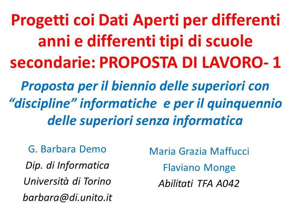 Progetti coi Dati Aperti per differenti anni e differenti tipi di scuole secondarie: PROPOSTA DI LAVORO- 1 G.
