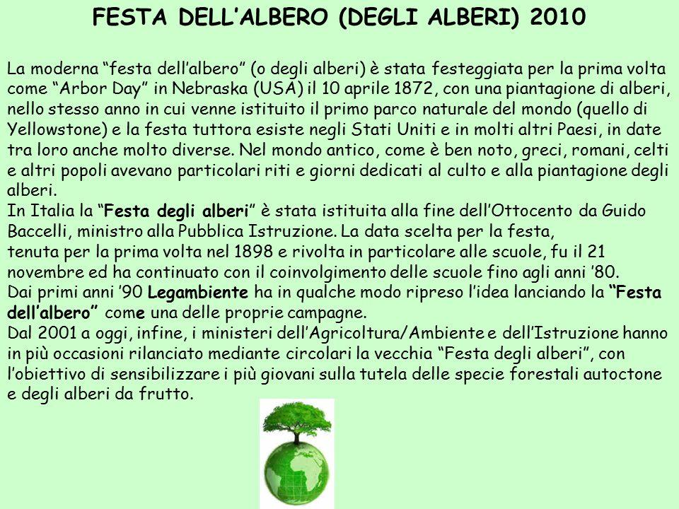 """FESTA DELL'ALBERO (DEGLI ALBERI) 2010 La moderna """"festa dell'albero"""" (o degli alberi) è stata festeggiata per la prima volta come """"Arbor Day"""" in Nebra"""