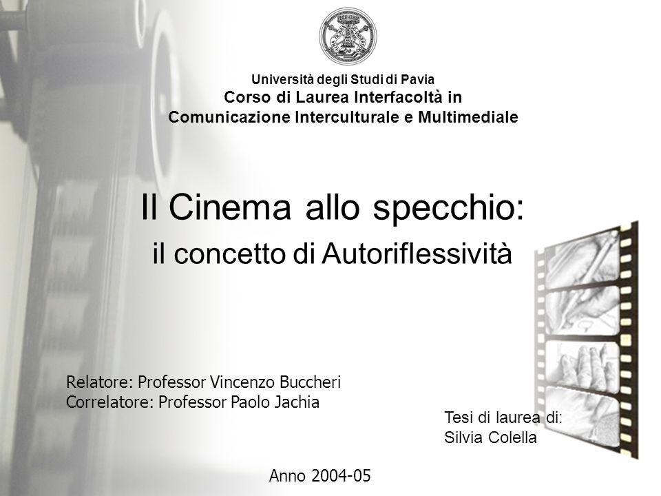 Università degli Studi di Pavia Corso di Laurea Interfacoltà in Comunicazione Interculturale e Multimediale Anno 2004-05 Relatore: Professor Vincenzo