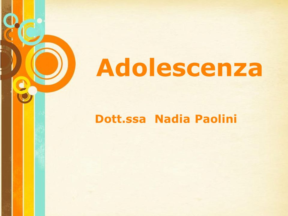 Free Powerpoint Templates Page 1 Free Powerpoint Templates Adolescenza Dott.ssa Nadia Paolini