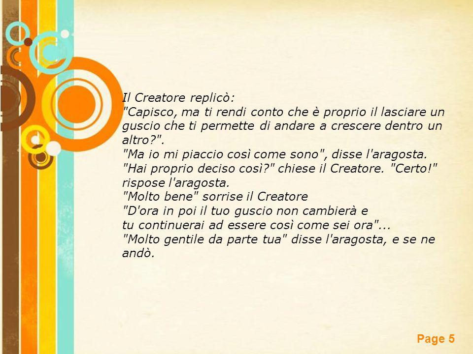 Free Powerpoint Templates Page 5 Il Creatore replicò: