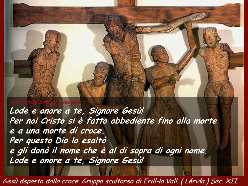 Dalla lettera di san Paolo apostolo ai Filippési Cristo Gesù, pur essendo nella condizione di Dio,non ritenne un privilegio l'essere come Dio, ma svuo