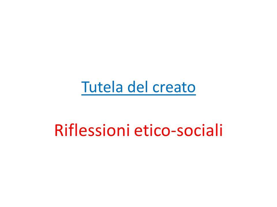 Tutela del creato Riflessioni etico-sociali