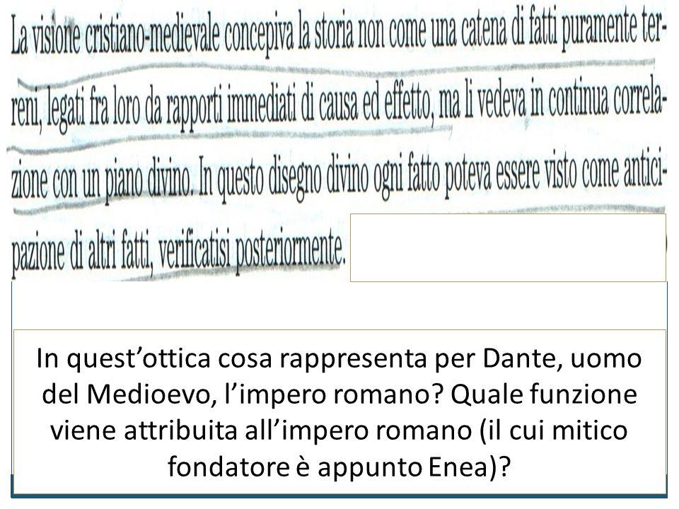 1. Cosa chiede Dante a Virgilio? 2. Qual è il privilegio che fu concesso ad Enea e perché? 3. Abbiamo qui un esempio della visione provvidenziale dell