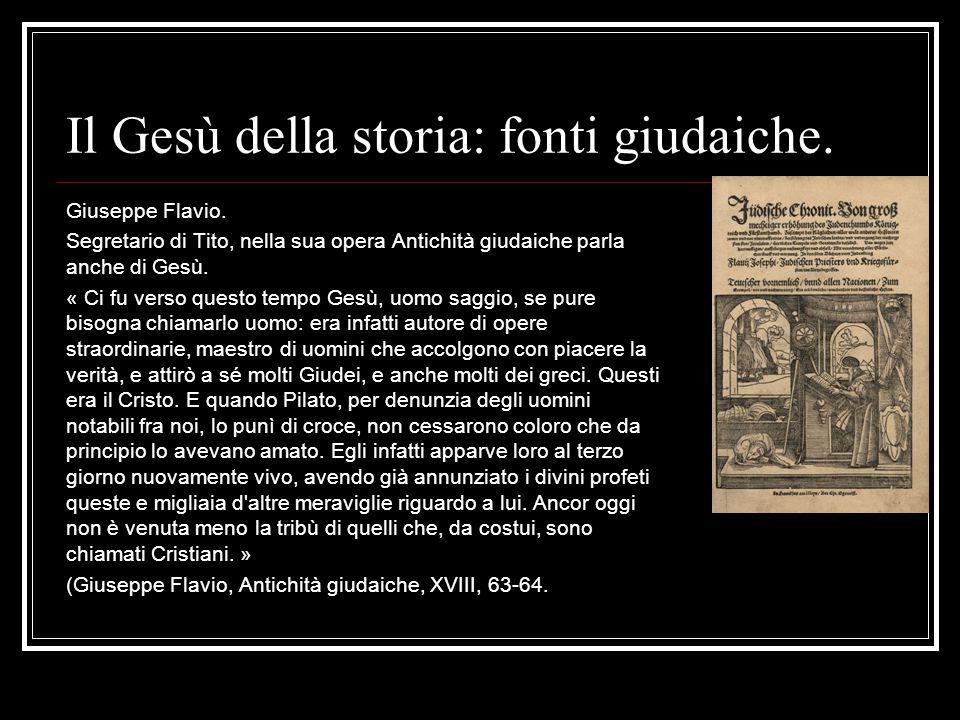 Il Gesù della storia: fonti giudaiche.Giuseppe Flavio.
