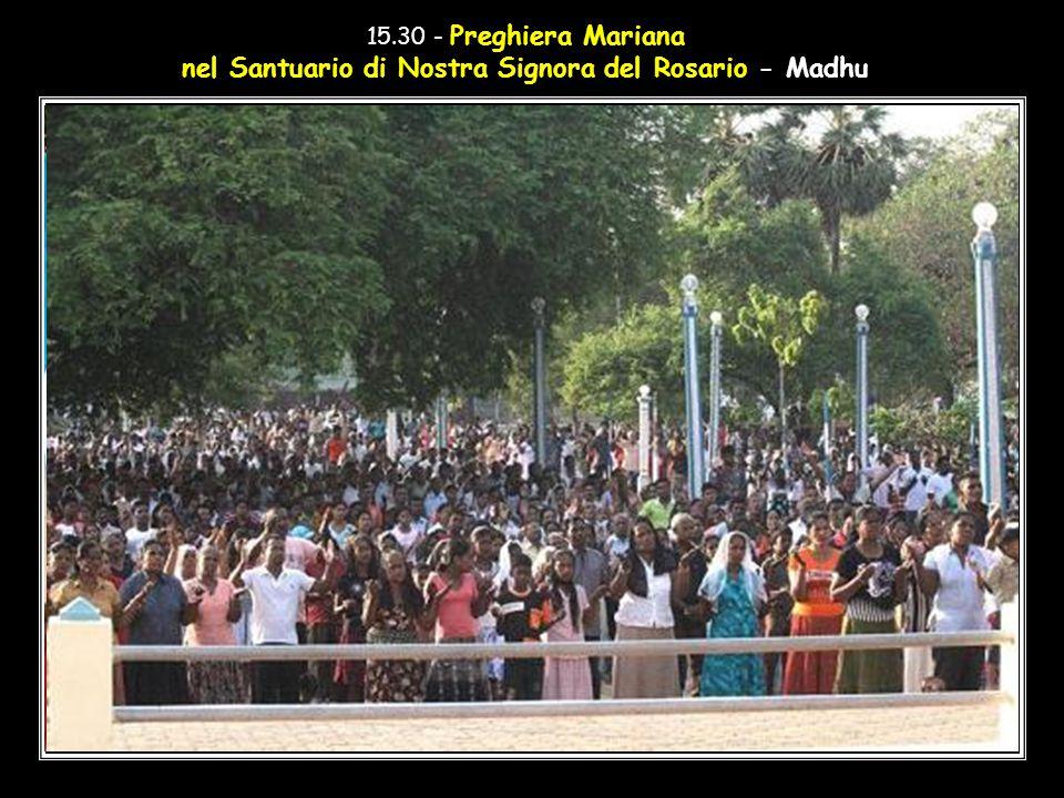 15.30 - Preghiera Mariana nel Santuario di Nostra Signora del Rosario - Madhu
