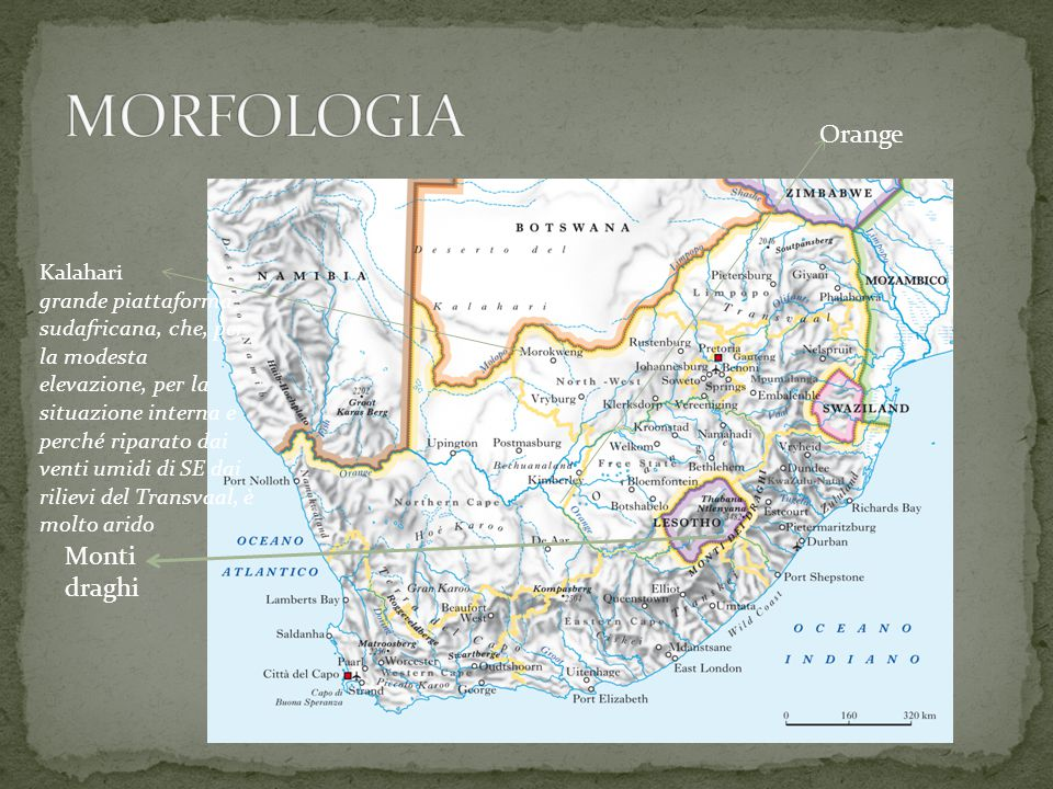 Monti draghi Kalahari grande piattaforma sudafricana, che, per la modesta elevazione, per la situazione interna e perché riparato dai venti umidi di S