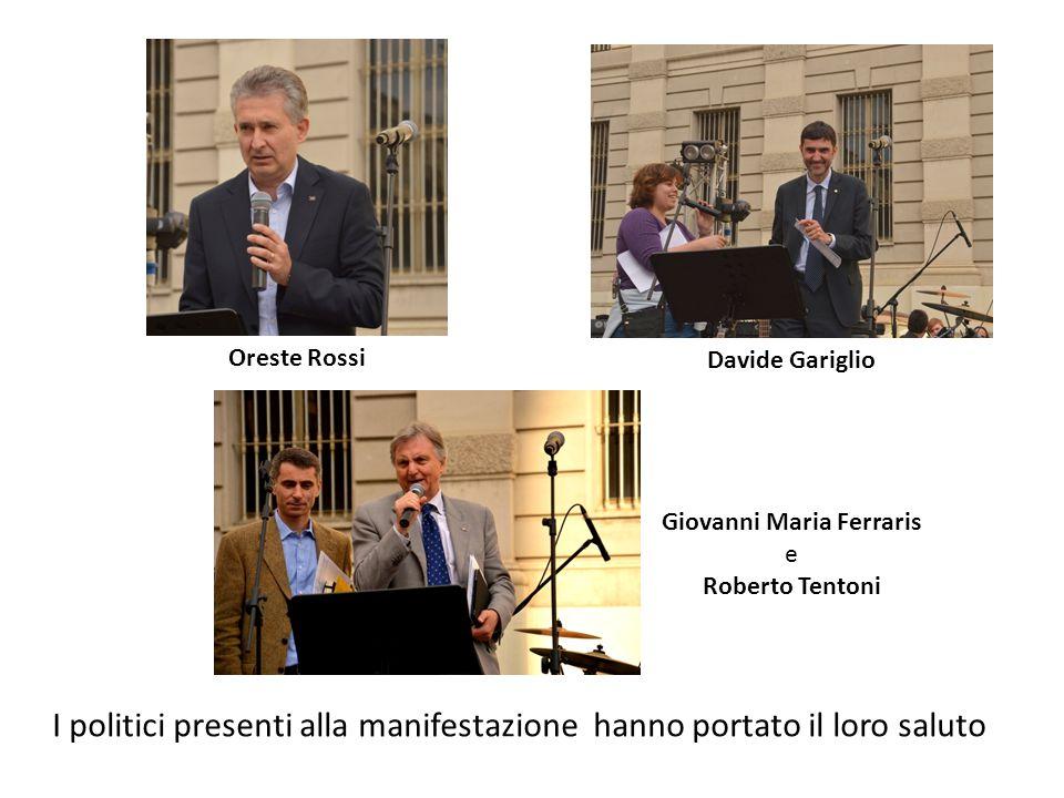 I politici presenti alla manifestazione hanno portato il loro saluto Oreste Rossi Davide Gariglio Giovanni Maria Ferraris e Roberto Tentoni