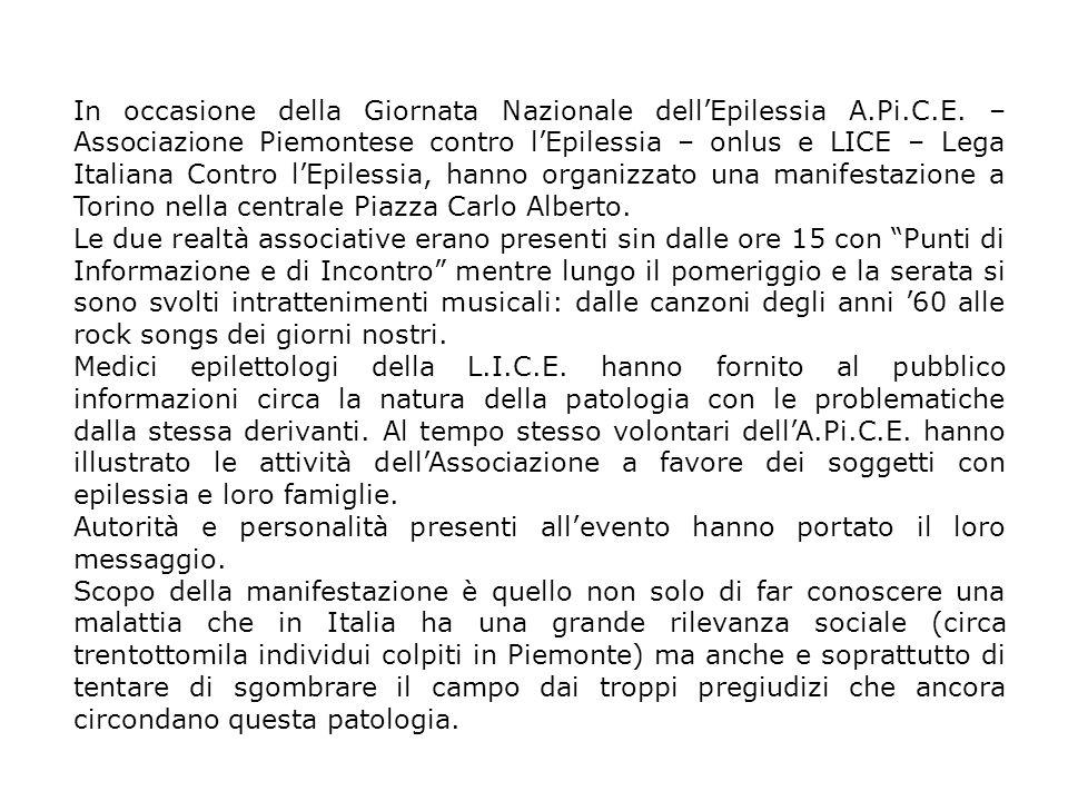 In occasione della Giornata Nazionale dell'Epilessia A.Pi.C.E. – Associazione Piemontese contro l'Epilessia – onlus e LICE – Lega Italiana Contro l'Ep