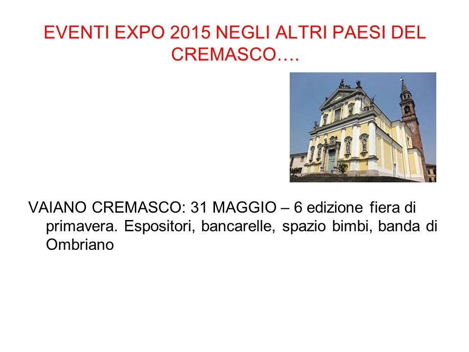 EVENTI EXPO 2015 NEGLI ALTRI PAESI DEL CREMASCO….
