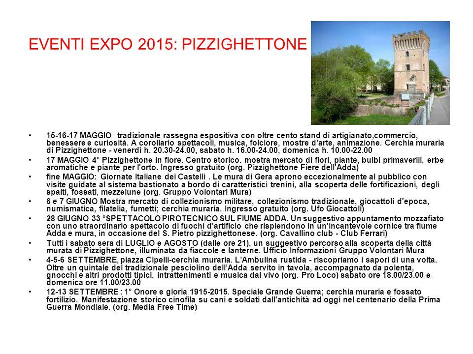 EVENTI EXPO 2015: PIZZIGHETTONE 20 SETTEMBRE : 3° Music Wall; cerchia muraria.