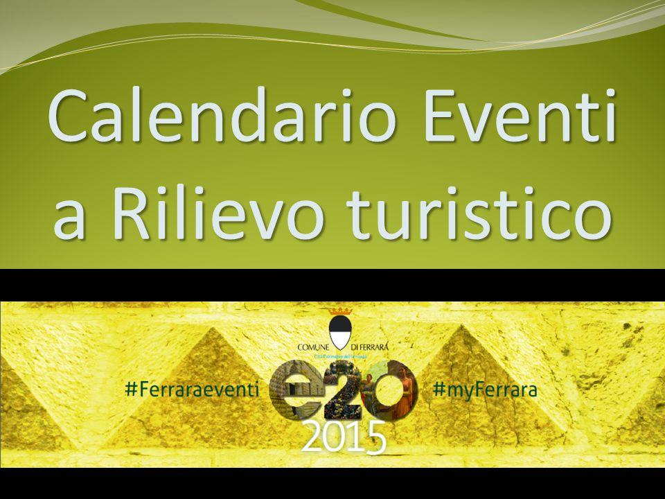 Calendario Eventi a Rilievo turistico