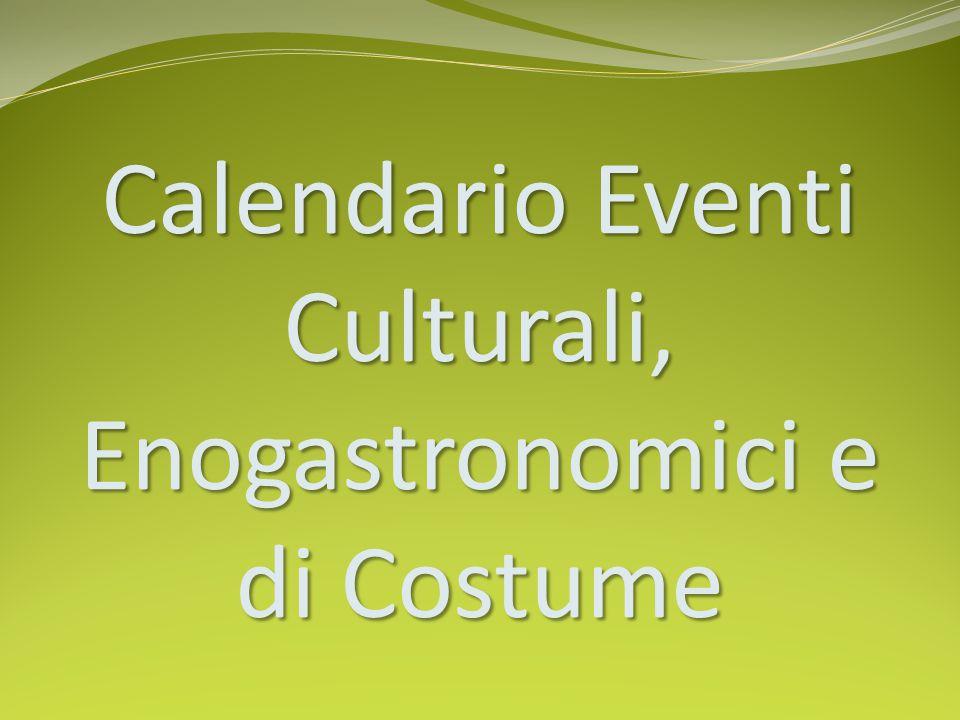 Calendario Eventi Culturali, Enogastronomici e di Costume