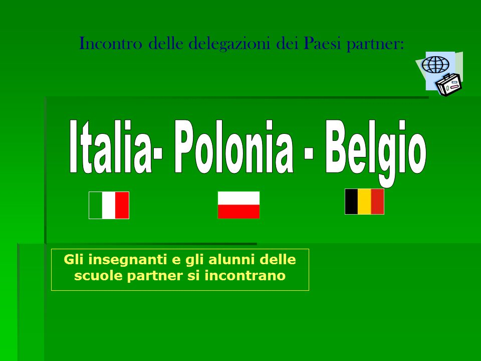 Incontro delle delegazioni dei Paesi partner: Gli insegnanti e gli alunni delle scuole partner si incontrano