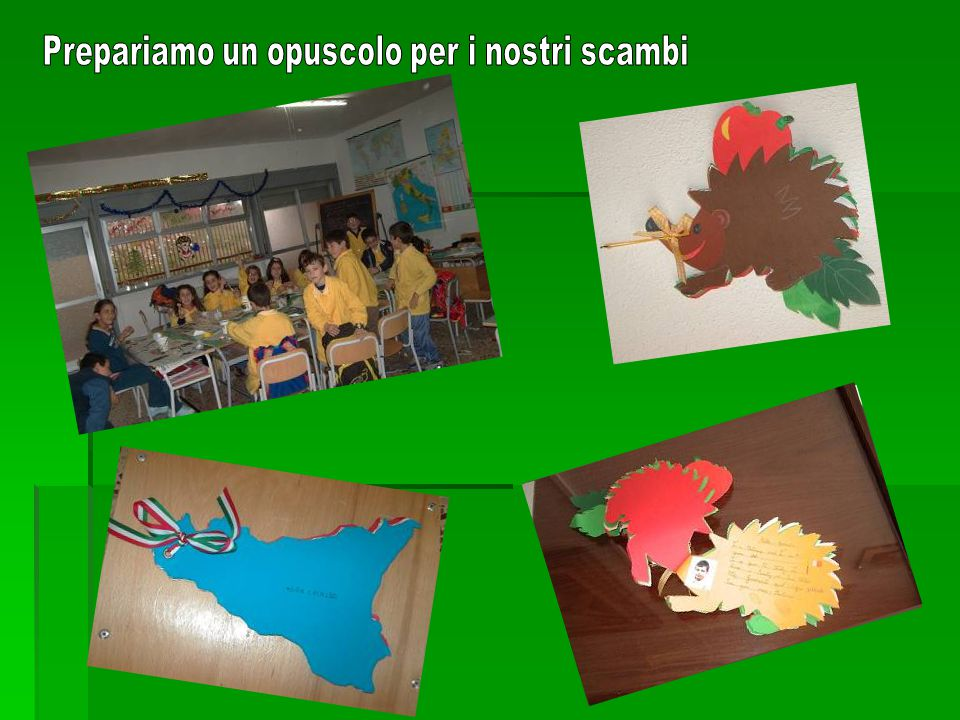 Made by Classes 5 th // 1° Circolo Didattico – San Cataldo
