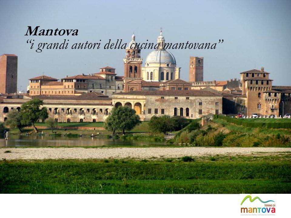 "Mantova ""i grandi autori della cucina mantovana"""