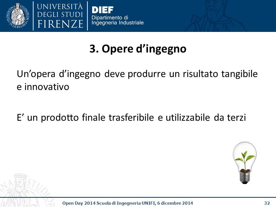 32Open Day 2014 Scuola di Ingegneria UNIFI, 6 dicembre 2014 3.