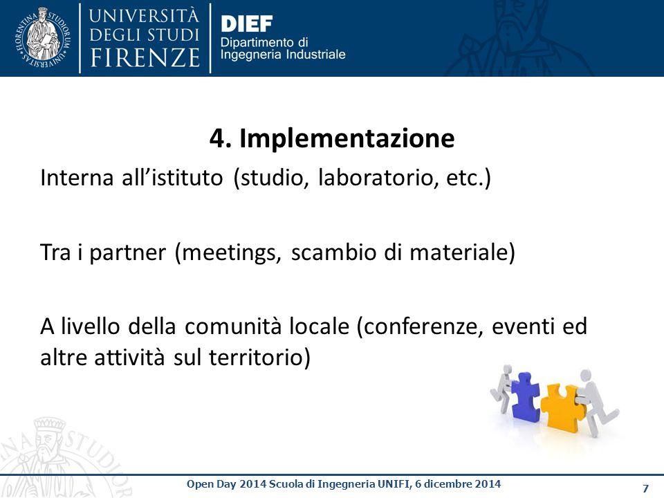 8 Open Day 2014 Scuola di Ingegneria UNIFI, 6 dicembre 2014 5.