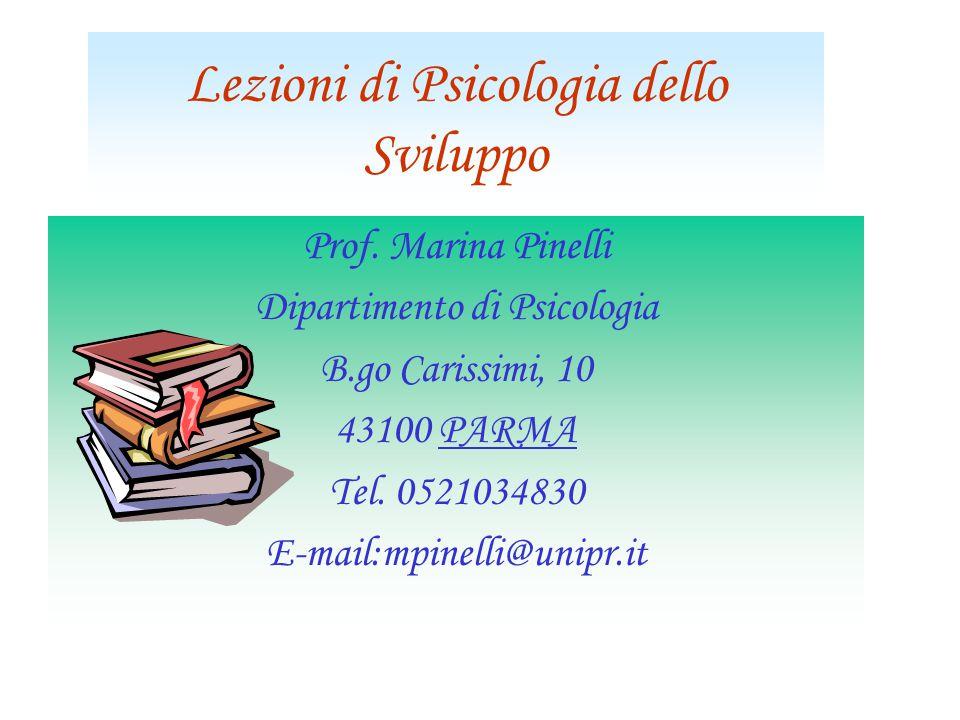 Lezioni di Psicologia dello Sviluppo Prof.