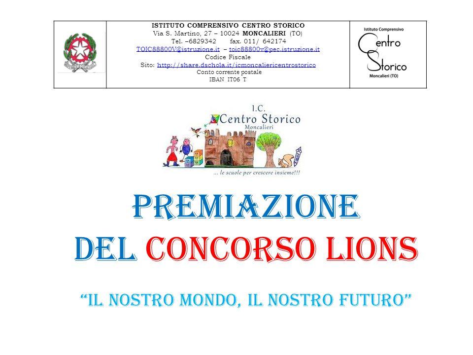ISTITUTO COMPRENSIVO CENTRO STORICO Via S. Martino, 27 – 10024 MONCALIERI (TO) Tel.