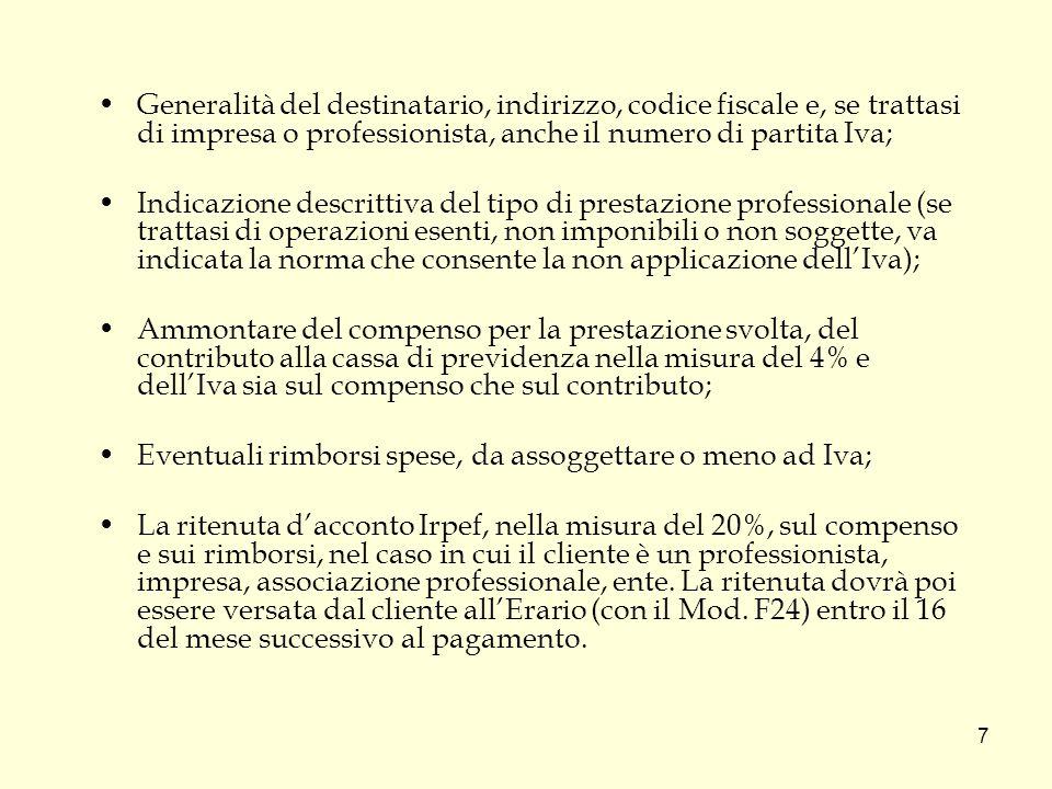 8 Fattura: dati obbligatori (rif.art.21, comma 2, del DPR n.