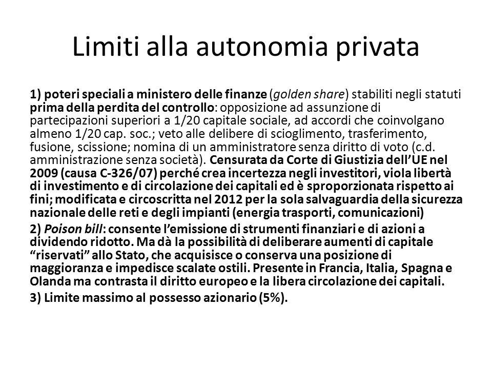 Limiti alla autonomia privata 1) poteri speciali a ministero delle finanze (golden share) stabiliti negli statuti prima della perdita del controllo: o