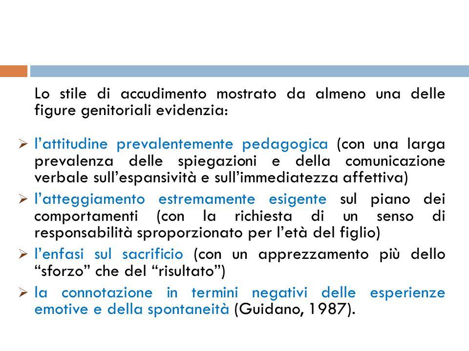 Lo stile di accudimento mostrato da almeno una delle figure genitoriali evidenzia:  l'attitudine prevalentemente pedagogica (con una larga prevalenza