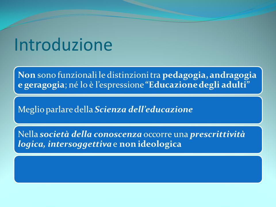 I fondamenti epistemologici 4 La funzione è innanzitutto di porre il soggetto a capo dei processi trasformativi che lo riguardano Divenire umanità oltre che esseri umani