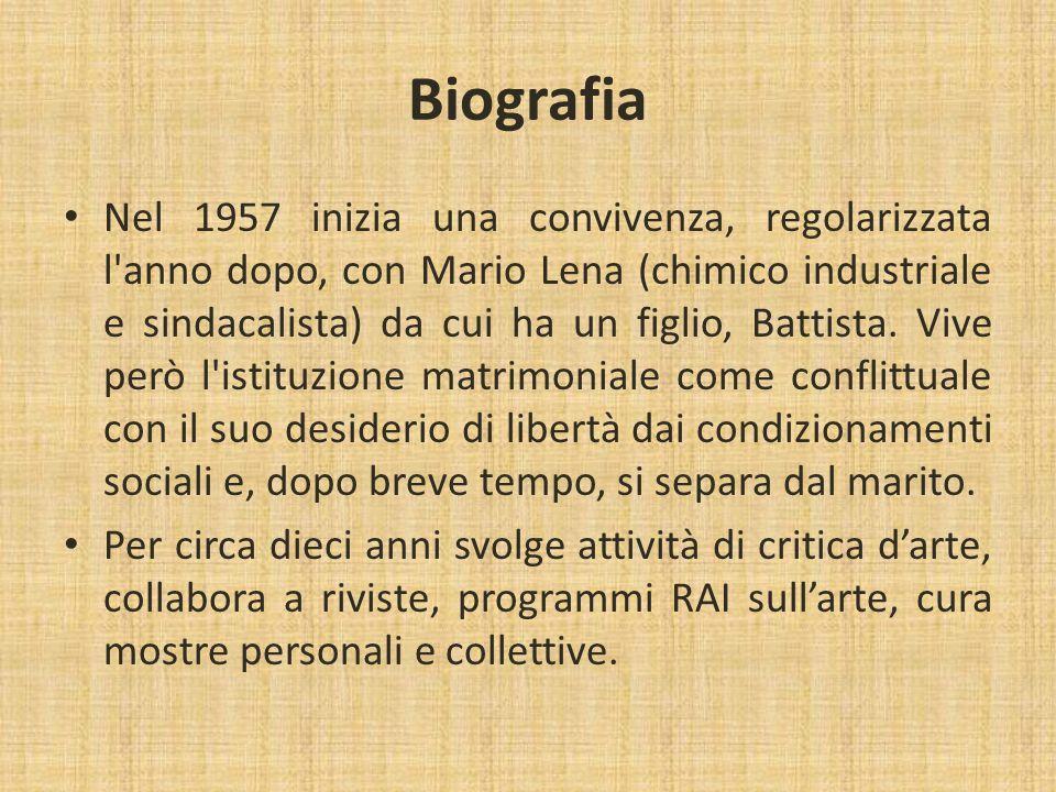 Biografia Nel 1957 inizia una convivenza, regolarizzata l'anno dopo, con Mario Lena (chimico industriale e sindacalista) da cui ha un figlio, Battista