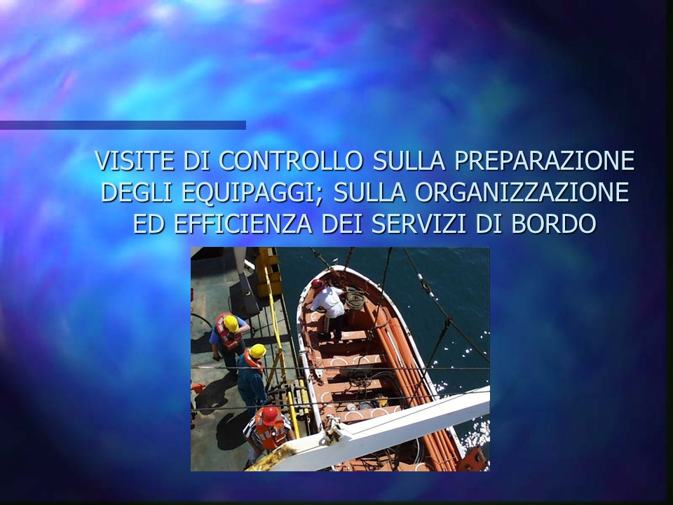 VISITA AI SERVIZI DI BORDO D.P.R. 8 NOVEMBRE 1991 N.435 ART.30