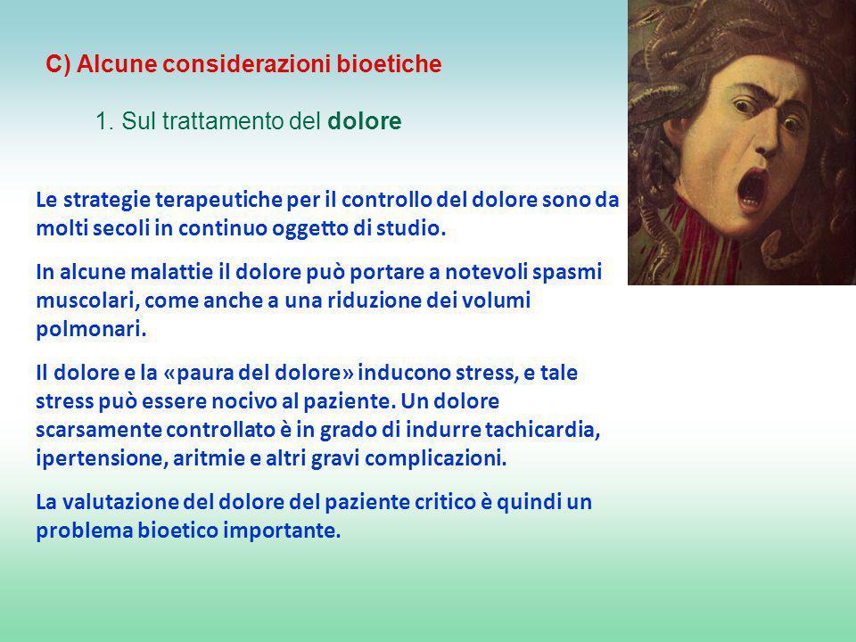 C) Alcune considerazioni bioetiche 1.