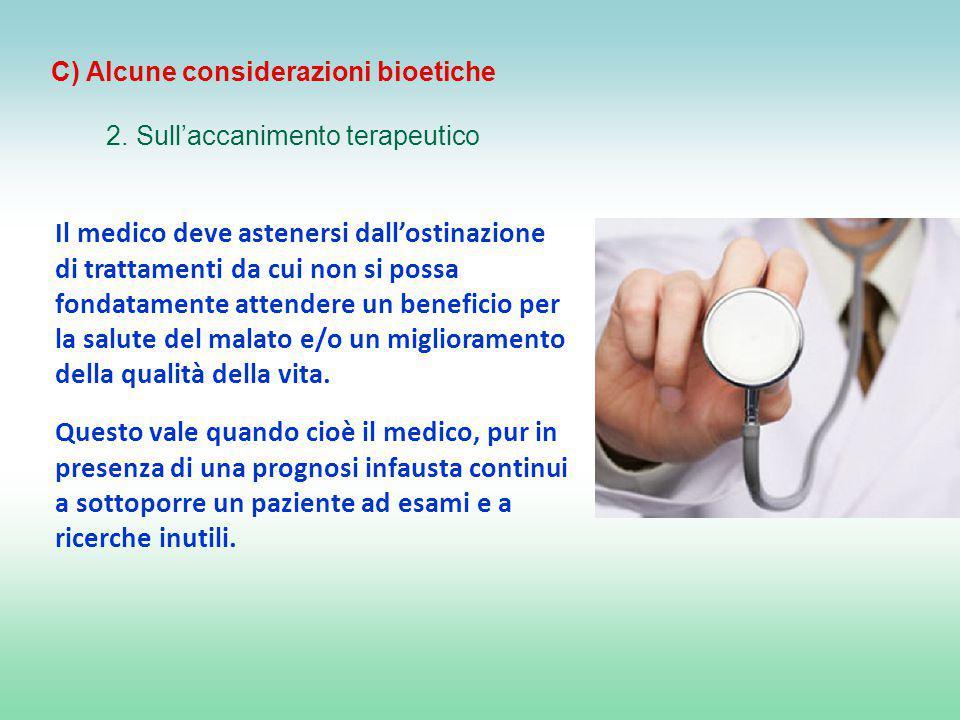 C) Alcune considerazioni bioetiche 2.