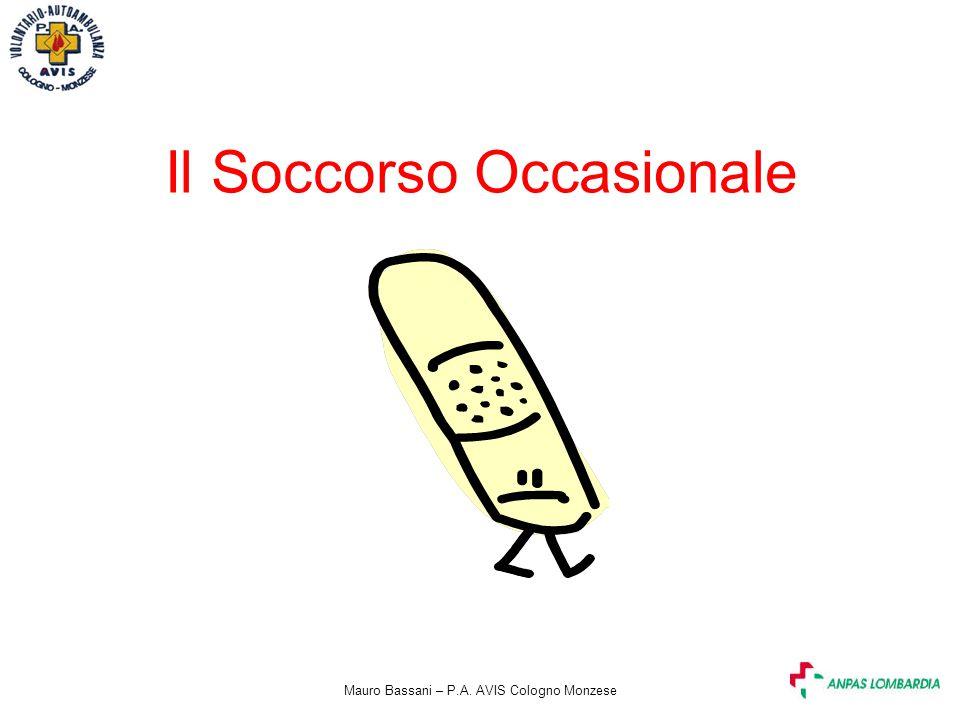 Mauro Bassani – P.A. AVIS Cologno Monzese Il Soccorso Occasionale
