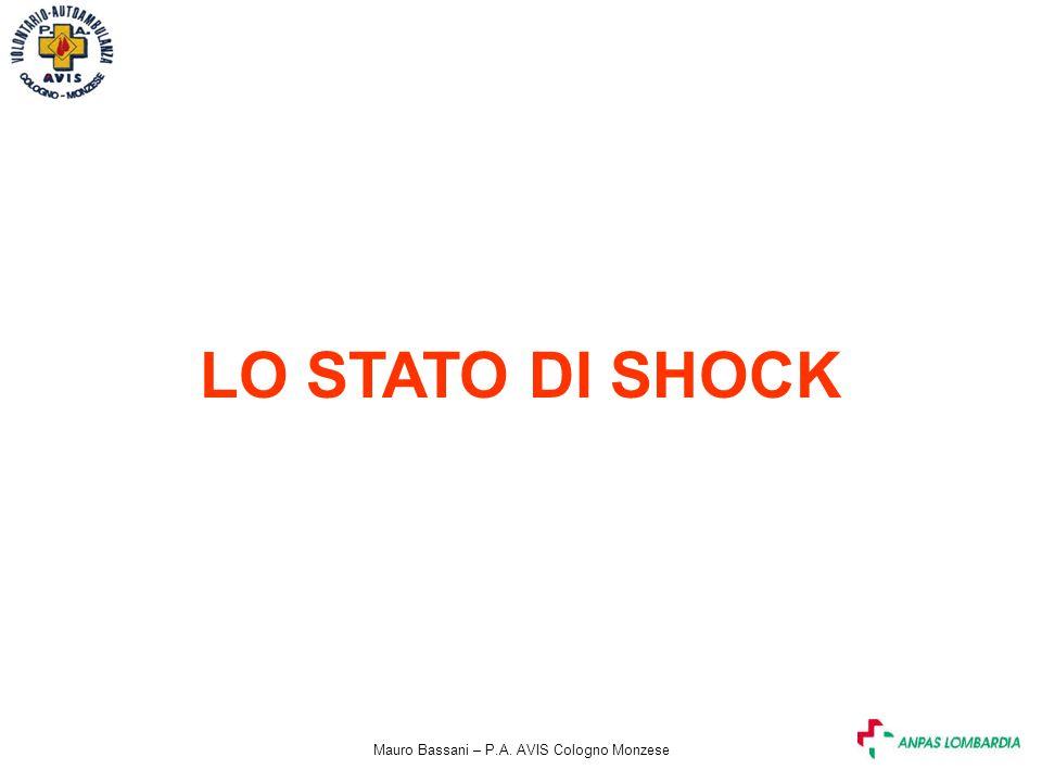 Mauro Bassani – P.A. AVIS Cologno Monzese LO STATO DI SHOCK