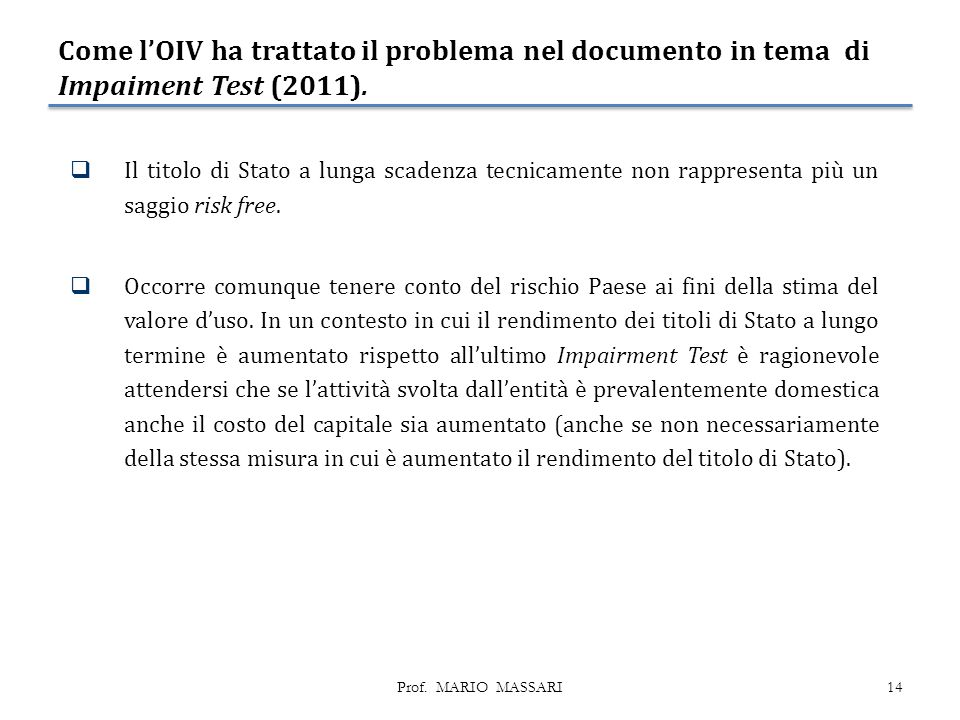 Come l'OIV ha trattato il problema nel documento in tema di Impaiment Test (2011).