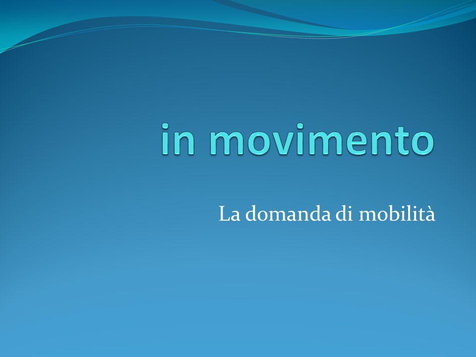 La domanda di mobilità