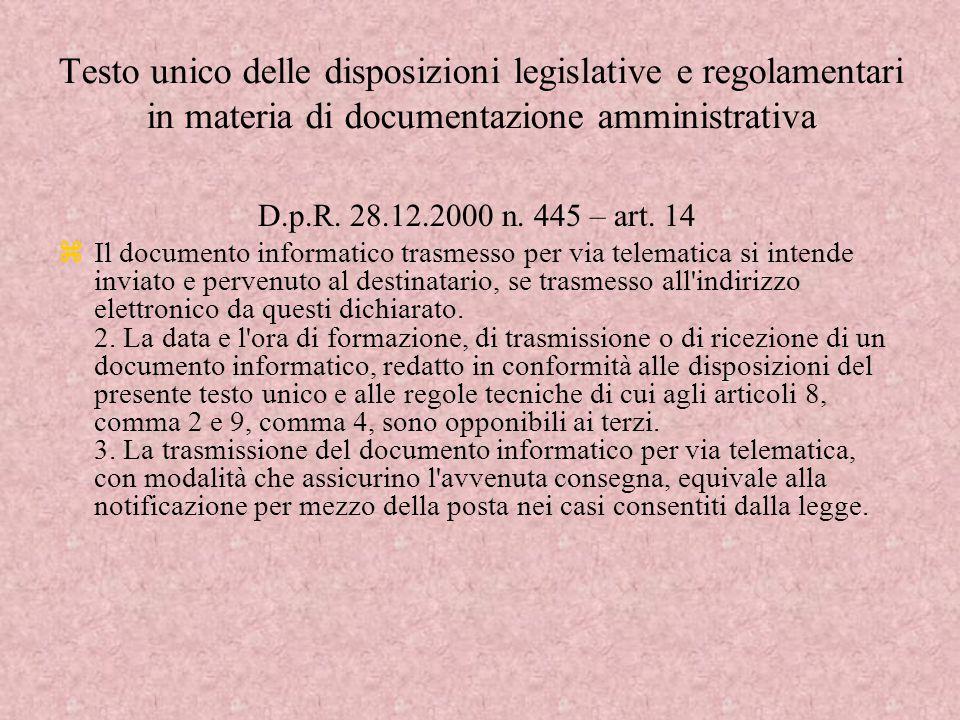 Testo unico delle disposizioni legislative e regolamentari in materia di documentazione amministrativa D.p.R.