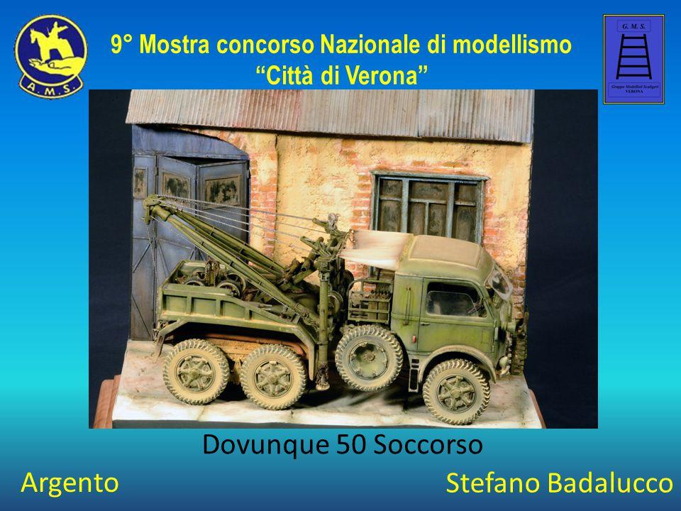 Stefano Badalucco Dovunque 50 Soccorso 9° Mostra concorso Nazionale di modellismo Città di Verona Argento