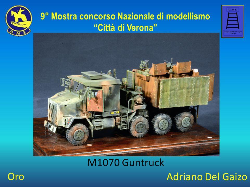 Adriano Del Gaizo M1070 Guntruck 9° Mostra concorso Nazionale di modellismo Città di Verona Oro