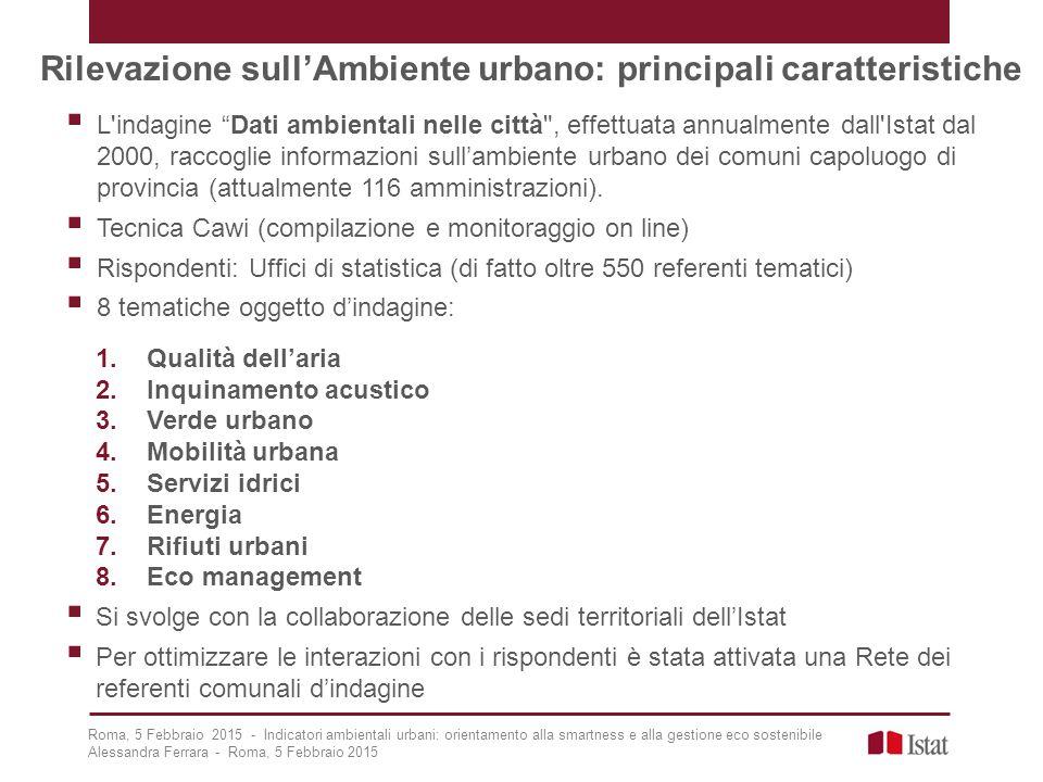 """Rilevazione sull'Ambiente urbano: principali caratteristiche  L'indagine """"Dati ambientali nelle città"""