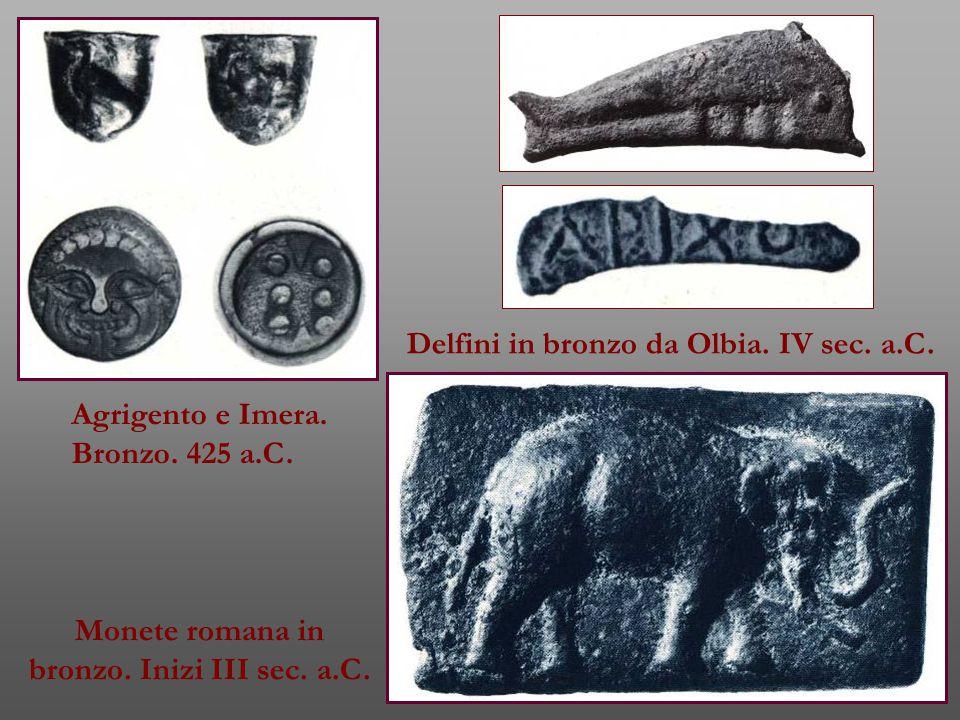 Agrigento e Imera.Bronzo. 425 a.C. Delfini in bronzo da Olbia.