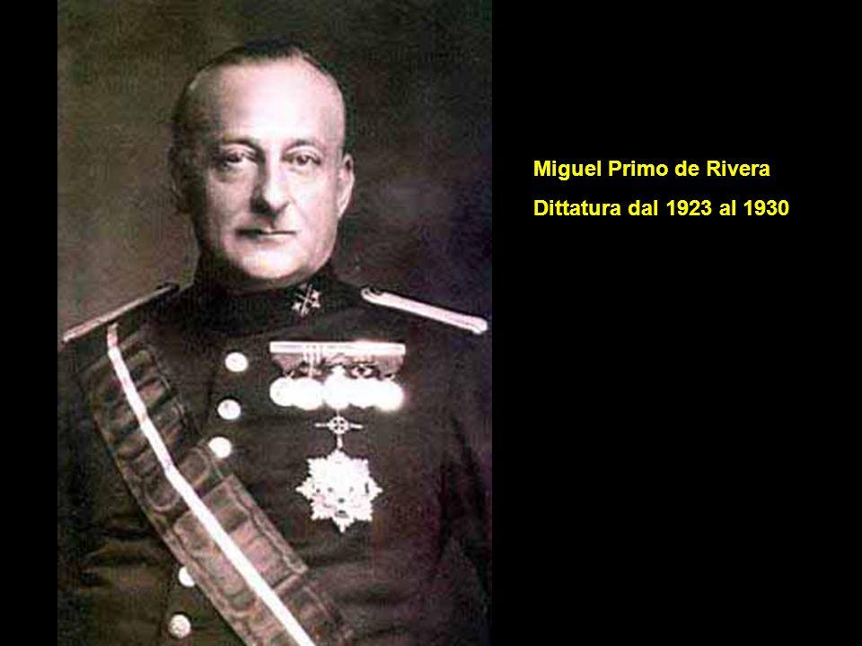 Miguel Primo de Rivera Dittatura dal 1923 al 1930
