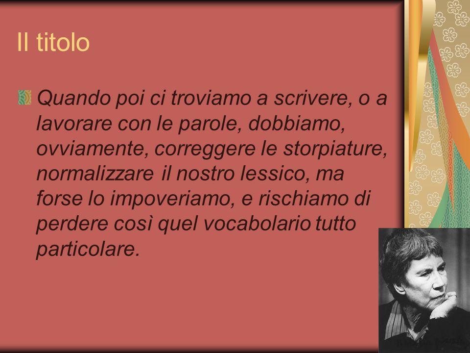 La formazione letteraria di Natalìa La sua scrittura deve emanciparsi dalla famosa ansia di scrivere che sembrava cogliere tutti nel secondo dopoguerra, dopo l'epoca del silenzio del fascismo.