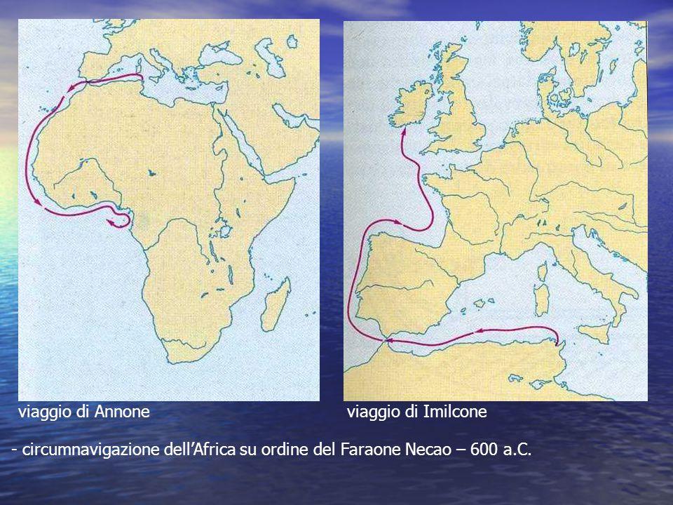 viaggio di Annoneviaggio di Imilcone - circumnavigazione dell'Africa su ordine del Faraone Necao – 600 a.C.