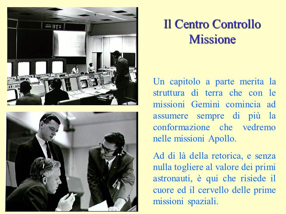Un capitolo a parte merita la struttura di terra che con le missioni Gemini comincia ad assumere sempre di più la conformazione che vedremo nelle miss