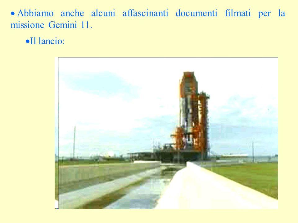  Abbiamo anche alcuni affascinanti documenti filmati per la missione Gemini 11.  Il lancio: